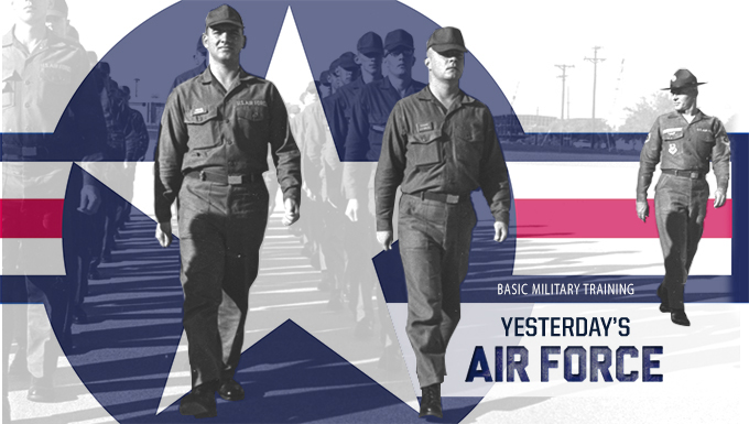 Yesterday's Air Force: Basic Military Training