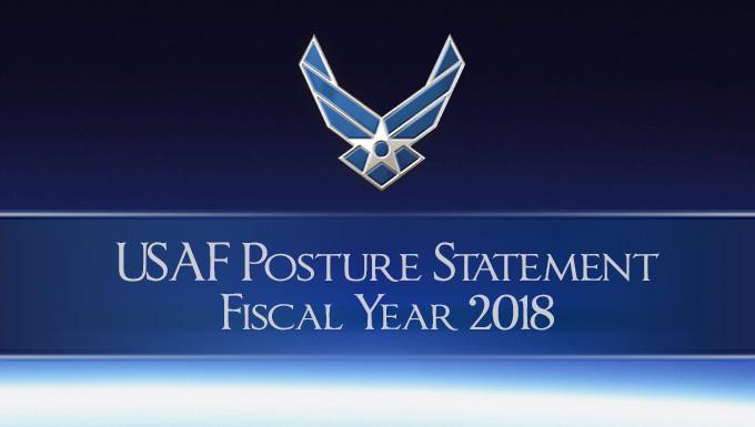 USAF Posture Statement Fiscal Year 2018