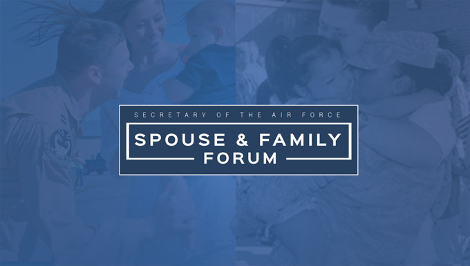 SecAF Spouse & Family Forum