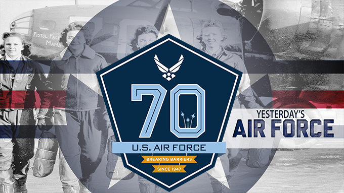Yesterday's Air Force: 70 years of Breaking Barriers