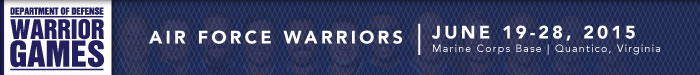 Department of Defense Warrior Games 2015 June 19-28, 2015, Marine Corps Base | Quantico Virginia. Return to Warrior Game's Home Page